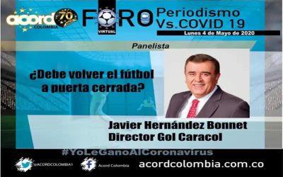 """Éxito total, el foro """"Periodismo deportivo vs covid-19 debe volver el fútbol a puerta cerrada"""""""